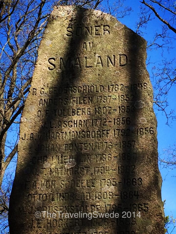 A not so old stone. This stone, holding the names of 65 famous men all born in Småland (which is the providence where Jönköping lays), was erected 1907. Back then Sweden wasn't as equal and progressive as it is today. Today, a stone like this would hold women's names too.