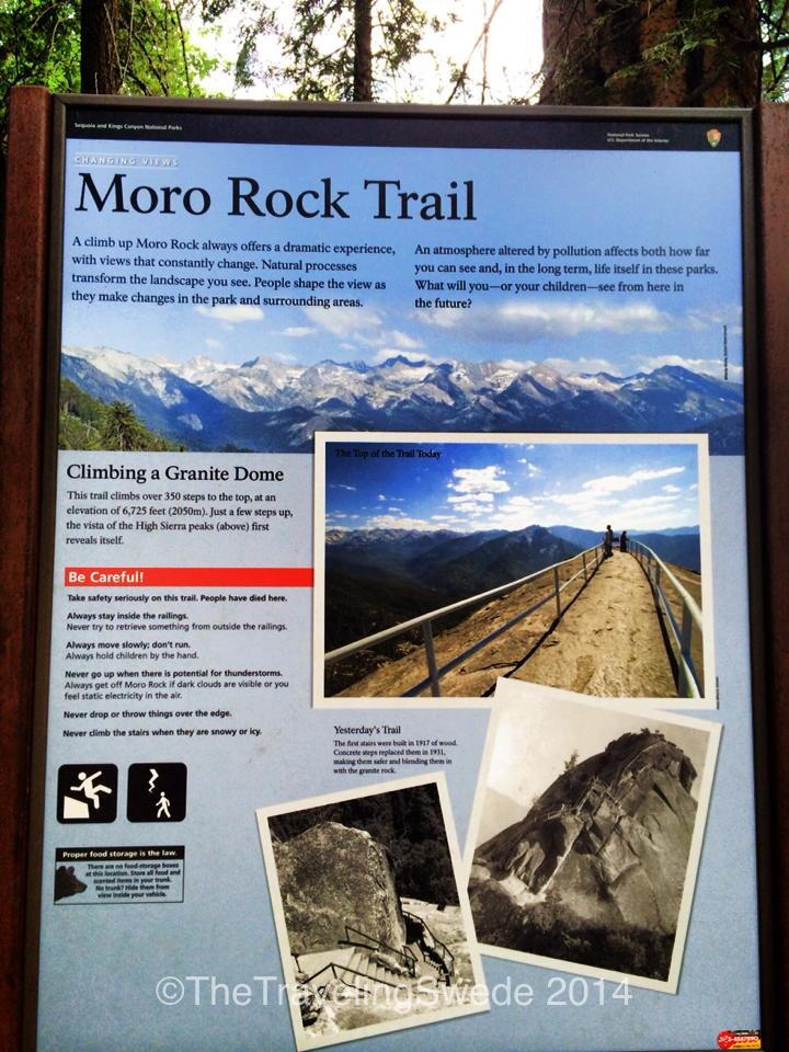 Moro Rock is more than just a rock. It's a granite dome that offers an incredible view if you are willing to walk all the way up that is...